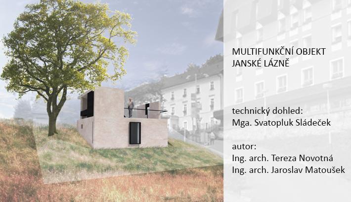 Multifunkční objekt Janské Lázně