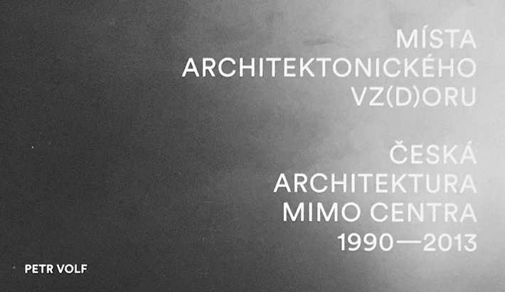 New Work v knize Místa architektonického vz(d)oru: Česká architektura mimo centra 1990-2013